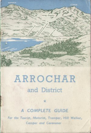 Arrochar and District A Complete Guide by Ben H Humble